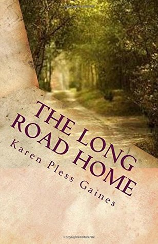 The Long Road Home: Finding My Way Back to God