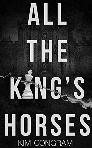 All the King's Horses (The Katura Chronicles Book 1)