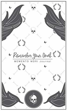 Remember Your Death Journal