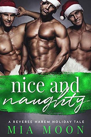 Nice and Naughty (The Reverse Harem Diaries Book 5)