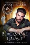 The Blackstone Legacy by Apryl Baker