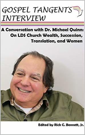 Conversation with Dr. Michael Quinn: LDS Church Wealth, Succession Crisis, Translation, and Women