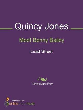 Meet Benny Bailey
