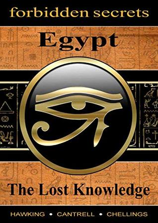 Forbidden Secrets: Egypt, The Lost Knowledge