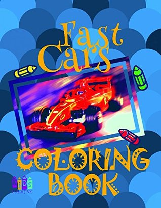 ✌ Fast Cars ✎ Coloring Book ✍: Simple coloring book for Boys 5-9 years old with beautiful cars. ✎ (Fast Cars - Coloring Book)