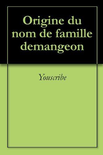 Origine du nom de famille demangeon