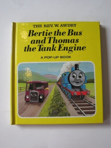 Bertie the Bus and Thomas the Tank Engine: Pop-up Book