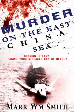 Murder On The East China Sea (The Beginning Book 2)