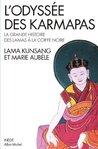 L'Odyssée des Karmapas : La grande histoire des lamas à la Coiffe Noire (Collections Spiritualites t. 6150)