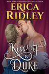 Kiss of a Duke by Erica Ridley
