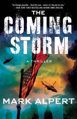 The Coming Storm: A Pulse-Pounding Thriller