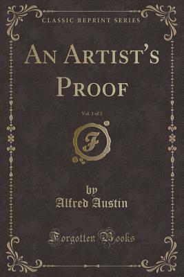 An Artist's Proof, Vol. 1 of 3