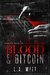 Blood & Bitcoin - Criminal Delights by L.A. Witt
