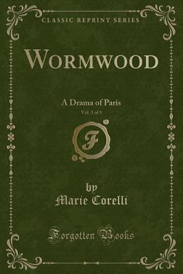 Wormwood, Vol. 3 of 3: A Drama of Paris