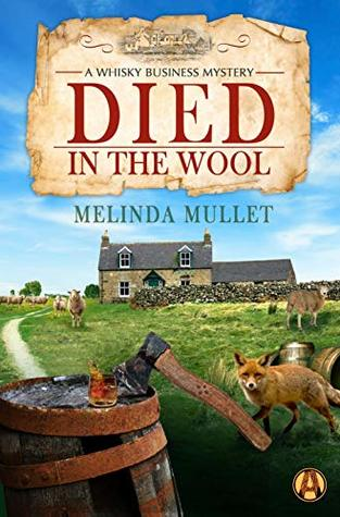 Died in the Wool (Whisky Business Mystery #4)