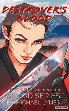 Destroyer's Blood (Blood, #1)