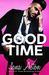 Good Time by Jana Aston