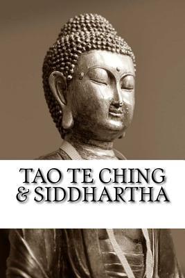 Tao Te Ching & Siddhartha