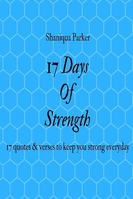 17 Days of Strength: 17 Quotes & Verses to Keep You Strong Everyday