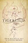 Book cover for Tigerlilja (Tales of the Wendy #0.5)