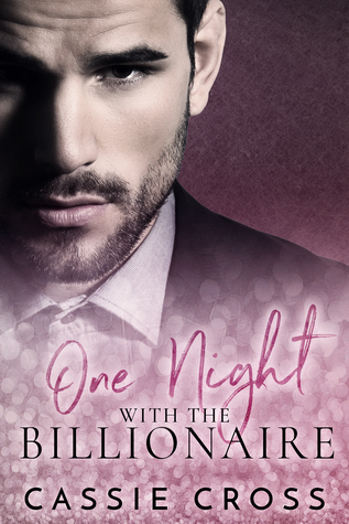 One Night With the Billionaire: The Complete Series