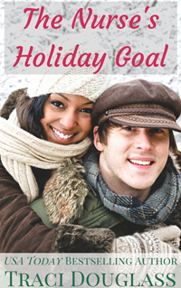 The Nurse's Holiday Goal by Traci Douglass