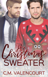 His Christmas Sweater by C.M. Valencourt