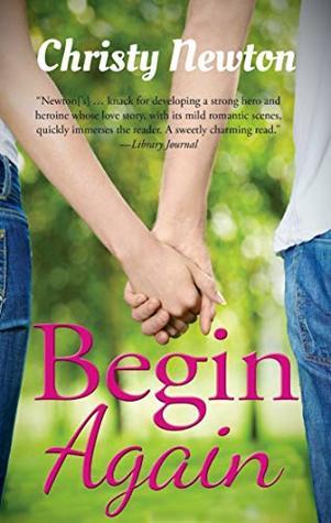 Begin Again (Love Again Book 1)