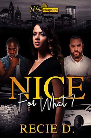 Nice For What?