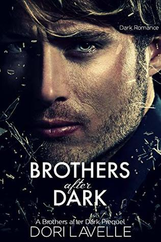Brothers After Dark : The Prequel