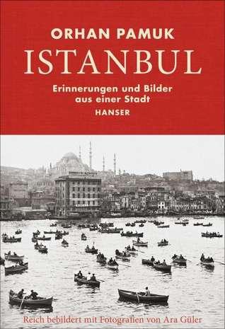Istanbul - Erinnerungen und Bilder aus einer Stadt