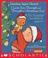 I Love You Through and Through at Christmas, Too! / ¡En Navidad también te quiero! (Bilingual) (Caroline Jayne Church)