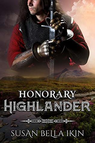 Honorary Highlander (Highlanders Book 3)