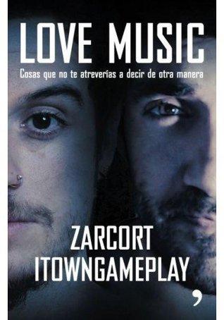 Love Music. Cosas que no te atreverias de decir de otra manera