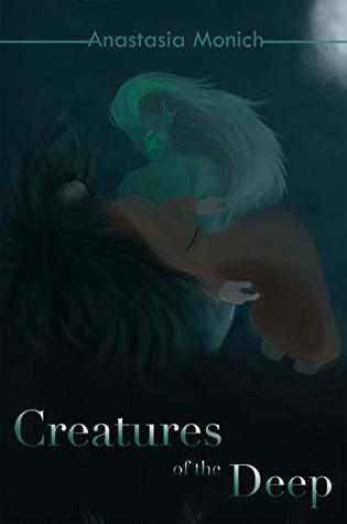 Creatures of the Deep (Creatures Series Book 1)