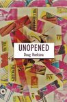 Unopened by Doug Hoekstra