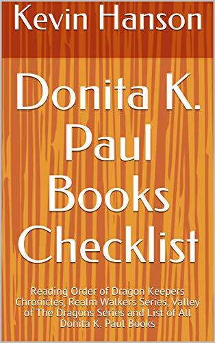 Donita K. Paul Books Checklist: Reading Order of Dragon Keepers Chronicles, Realm Walkers Series, Valley of The Dragons Series and List of All Donita K. Paul Books