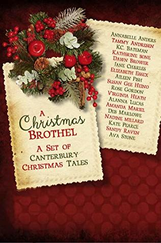 A Christmas Brothel: A Set of Canterbury Christmas Tales