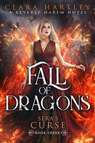 Fall of Dragons (Sera's Curse Book 3)