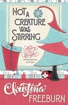Not A Creature Was Stirring (A Merry & Bright Handcrafted Mystery #1)