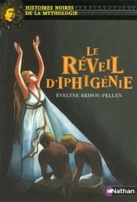 Le réveil d'Iphigénie (Un piège pour Iphigénie #3)