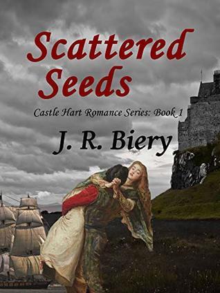 Scattered Seeds (Castle Hart #1)