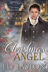 Christmas Angel by Eli Easton