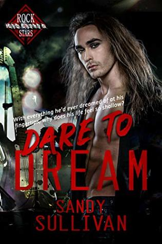 Dare-to-Dream-Iron-Rogue-Book-2-by-Sandy-Sullivan