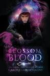 Blossom Blood (Guardians of Time Magic)