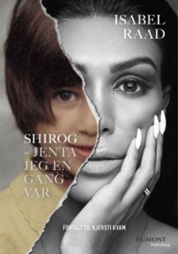 Shirog: jenta jeg en gang var