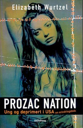 Prozac Nation: Ung og deprimert i USA