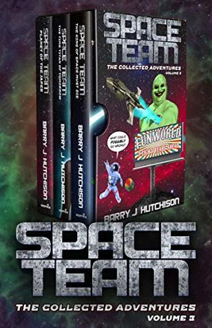 Space Team: The Collected Adventures: Volume 3