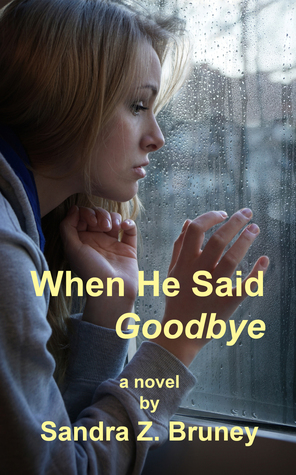 When He Said Goodbye