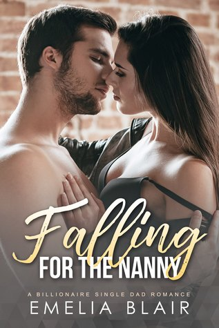 Falling for the nanny by Emelia Blair